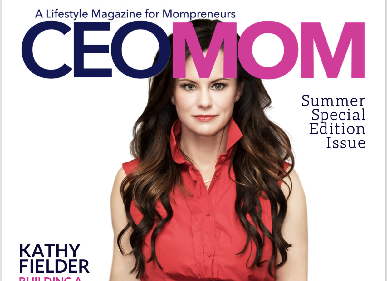 Kathy Fielder's Interview with CEO Mom Magazine